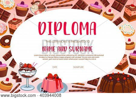 School Education Diploma Vector Template With Sweets, Bakery And Confectionery. Cartoon Certificate