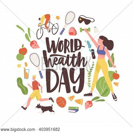 World Health Day Inscription With Bundle Of Elements And Characters Of Healthy Life. People Exercisi