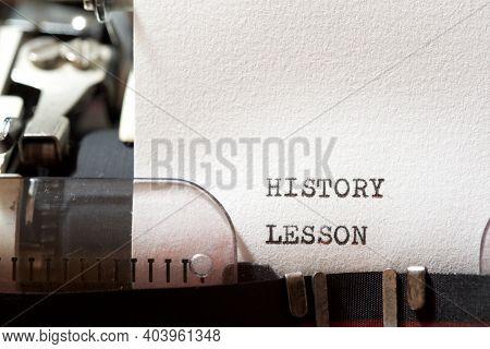 History lesson phrase written with a typewriter.