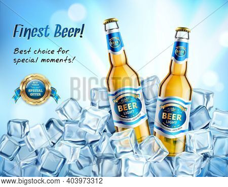 Realistic Glass Bottles Of Light Beer In Ice Cubes Ad Poster On Blue Blurred Background Vector Illus