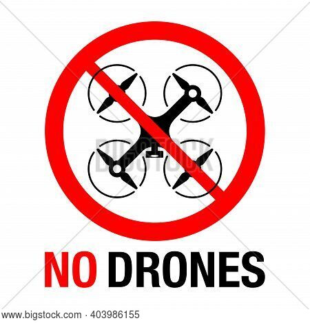 No Drones Prohibited Sign For Private Forbidden Area. Vector Illustration