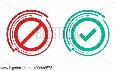 Check And Wrong Icons Set In Futuristic Style. Check Marks. Green Tick, Red Ban. Vector Icons. Vecto