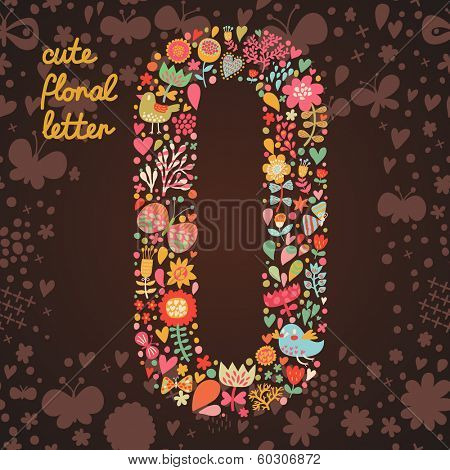 The letter O. Bright floral element of colorful alphabet made from birds, flowers, petals, hearts and twigs. Summer floral ABC element in vector