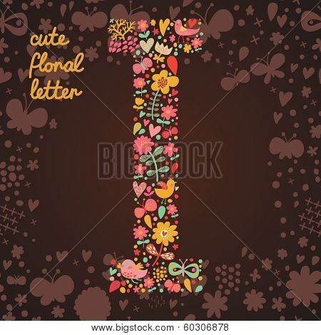 The letter I. Bright floral element of colorful alphabet made from birds, flowers, petals, hearts and twigs. Summer floral ABC element in vector
