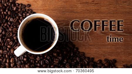 Cup Of Black Coffee With Roasted Coffe Beans With Title Coffee Time