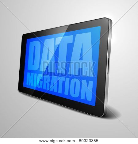 detailed illustration of a tablet computer device with Data Migration text on the screen, eps10 vector