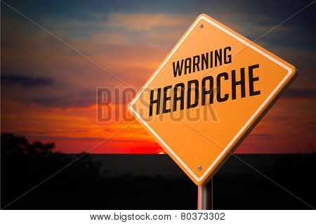 Headache on Warning Road Sign.