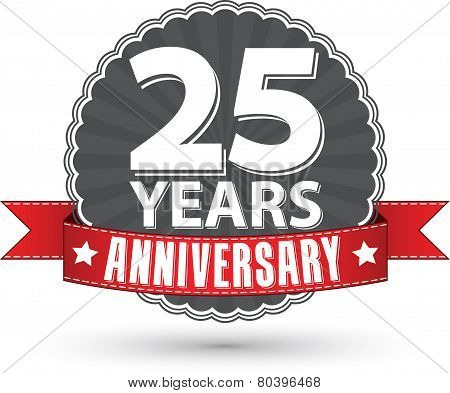 Celebrating 25 Years Anniversary Retro Label With Red Ribbon, Vector Illustration