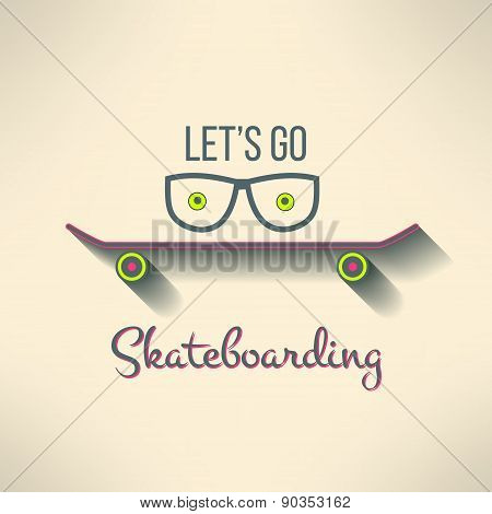 Vector skateboard background with hipster glasses and cool slogan in modern flat design. Skate board