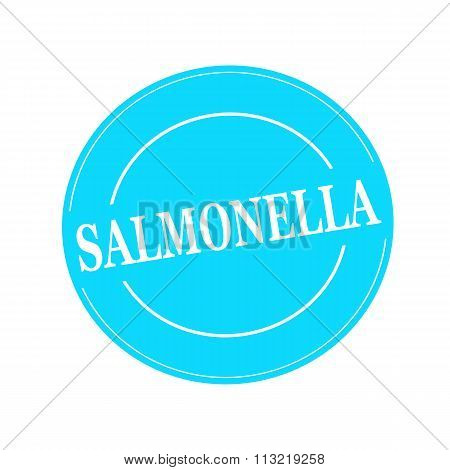 Salmonella White Stamp Text On Circle On Blue Background