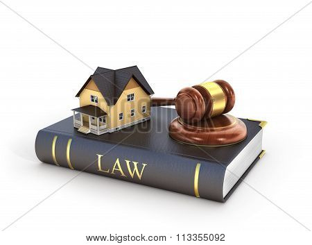 Concept Of Suing For Property. 3D Illustration Of Wooden Gavel With House On The Book Of Law.