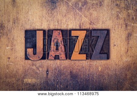 Jazz  Concept Wooden Letterpress Type