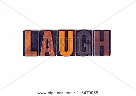 Laugh Concept Isolated Letterpress Type