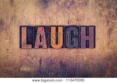 Laugh Concept Wooden Letterpress Type