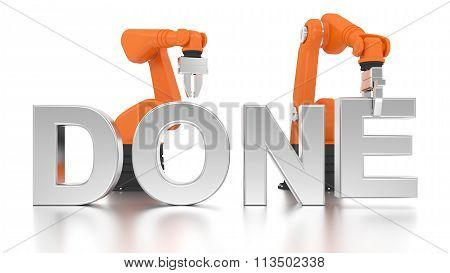 Industrial robotic arms building DONE word on white background