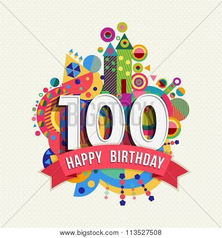 Happy Birthday 100 Year Greeting Card Poster Color