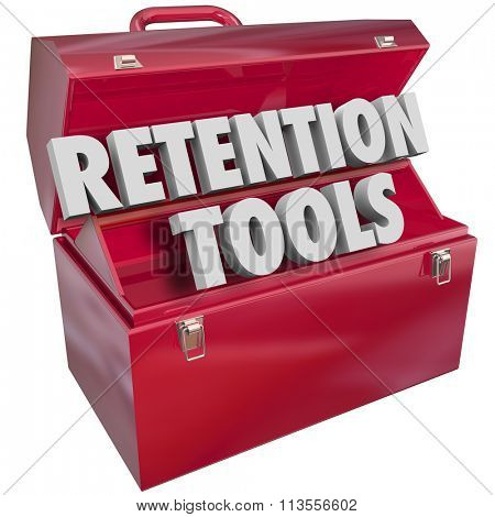 Retention Tools words in a red metal toolbox to offer resources, tips or advice for keeping or holding on to customers, employees or audience