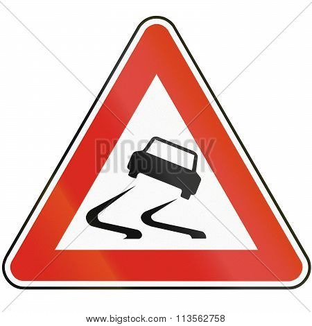 Road Sign Used In Slovakia - Risk Of Skidding