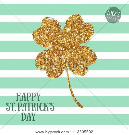 Patricks Day Greeting Card with Gold Clover