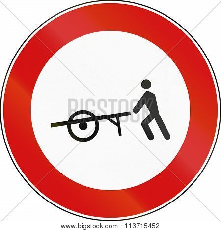 Road Sign Used In Italy - Handcarts Not Allowed