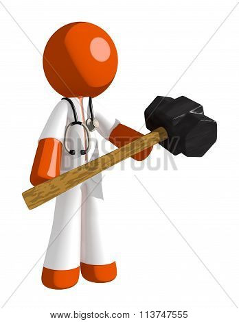 Orange Man Doctor Man Holding Giant Sledge Hammer