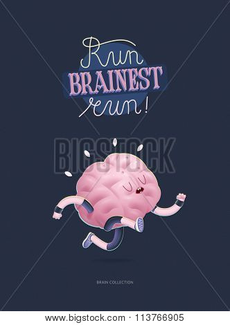 Train your brain poster - the vector illustration of a running brain with lettering Run Brainest Run!. Part of Brain collection.