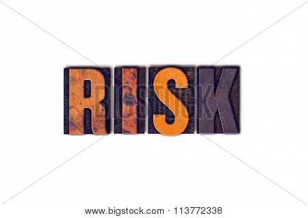 Risk Concept Isolated Letterpress Type
