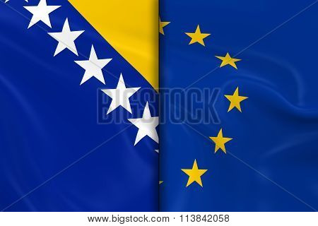 Flags Of Bosnia And Herzegovina And The European Union Split Down The Middle - 3D Render Of The Bosn