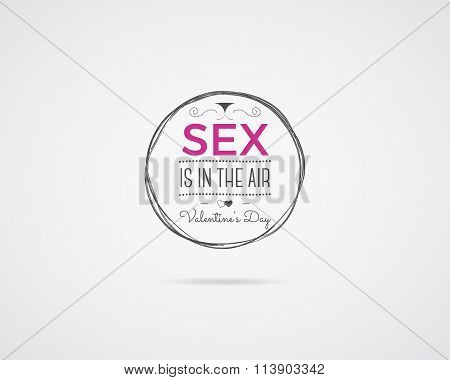 Valentine day Vector photo overlay, hand drawn lettering collection, inspirational quote. Label. Sex