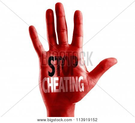 Stop Cheating written on hand isolated on white background