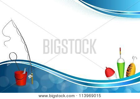 Background abstract blue white fishing rod red bucket fish net float spoon yellow green frame