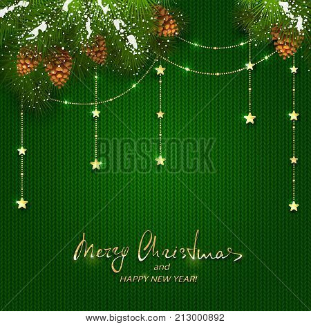 Merry Christmas and Happy New Year on green knitted background with holiday winter decorations. Decorative spruce branches with snow, pine cones and golden Christmas stars, illustration.