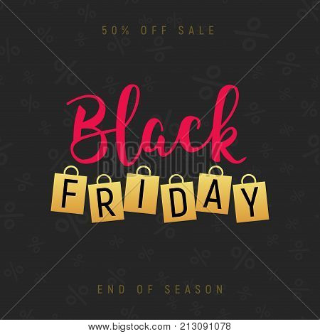 Black friday gold lettering handmade banner discount sale. Black friday label promo poster with shopping bag.