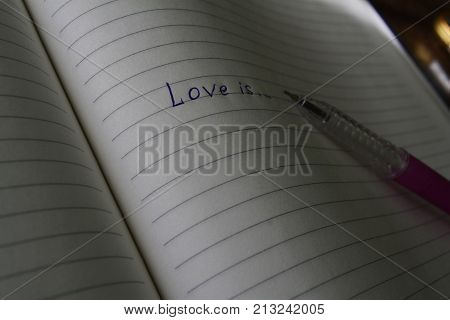 inscription on notebook Leith in line with the reasoning about love and feelings