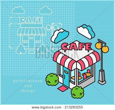 Cafe development construction design and planning concept. Drawing of the building in flat style and visualization of the building in isometric style