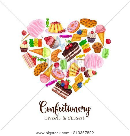 Vector poster template with confectionery and sweets icons in heart shaped. Dessert, lollipop, ice cream with candies, macaron and pudding. Donut and cotton candy, muffin, waffles, biscuits and jelly