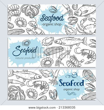Vector banner template hand drawn seafood design with mussel, fish salmon, shrimp. Lobster, squid, octopus, scallop, lobster, craps or mollusk, oyster, alfonsino and tuna for product market.