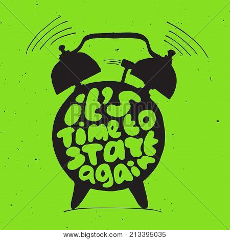 ringing alarm clock with light texture and lettering about you can start again. Time vector Concept illustration. Try again concept letters with alarm isolated on green background