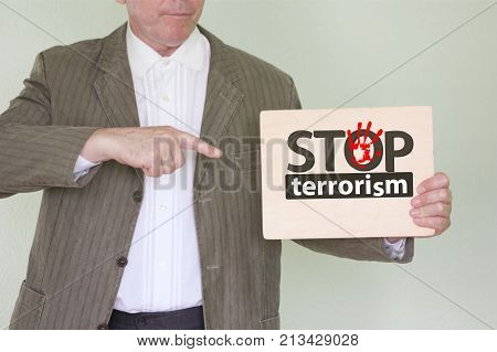 Stop Terrorism Concept. Man In A Jacket