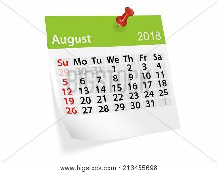 Monthly pinned note calendar for August 2018. 3d illustration