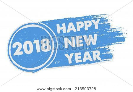 happy new year 2018 in drawn blue banner holiday concept