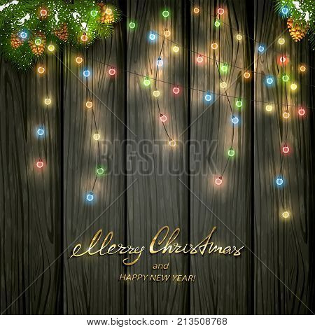 Text Merry Christmas and Happy New Year with holiday decorations. Colorful Christmas lights with fir tree branches and pine cones on black wooden background, illustration.