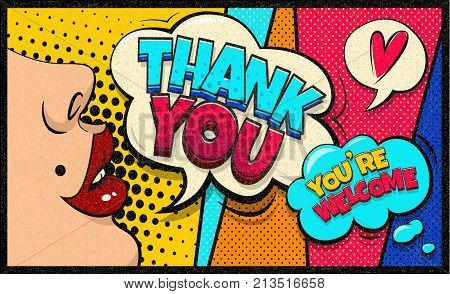 Thank You and You're welcome pop art cloud bubble. Sexy Trend speech bubble. Trendy Colorful retro vintage background in pop art retro comic style. Easy editable for Your design.