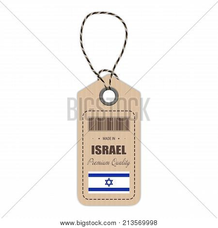 Hang Tag Made In Israel With Flag Icon Isolated On A White Background. Vector Illustration. Made In Badge. Business Concept. Buy products made in Israel. Use For Brochures, Printed Materials, Logos, Independence Day