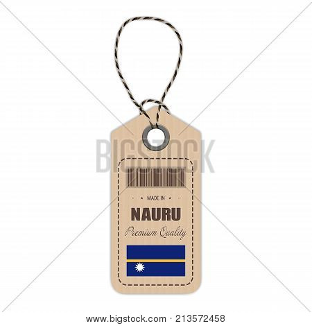 Hang Tag Made In Nauru With Flag Icon Isolated On A White Background. Vector Illustration. Made In Badge. Business Concept. Buy products made in Nauru. Use For Brochures, Printed Materials, Logos, Independence Day