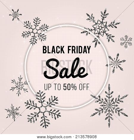 Black Friday Sale Vector Banner Design. Stylish winter template with black shiny glittering snowflakes, sparkles. Text signage in round frame. Pink color background. Festive holiday design. Promo Black Friday. Black Friday offer. Black Friday sale.