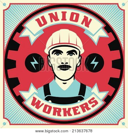Trade Union conceptual retro illustration. Vintage poster design.