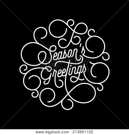 Season Greetings Flourish Calligraphy Lettering Of Swash Line Typography For Greeting Card Design. V