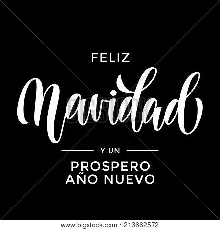 Feliz Navidad Y Prospero Ano Nuevo Spanish Merry Christmas And Happy New Year Hand Drawn Calligraphy