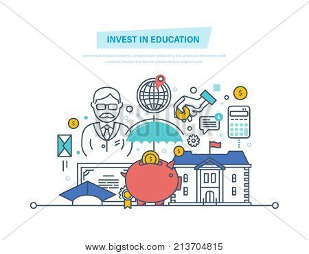 Invest in education. Financial investments in teaching, getting prestigious education, teaching, studying with teacher, tutor. Development students. Illustration thin line design of vector doodles.
